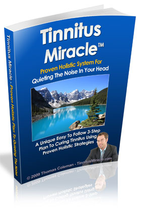 Tinnitus Miracle System By Thomas Coleman