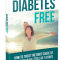 The Diabetes Free Program By Dr David Pearson – Full Review