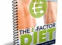 The E-Factor Diet By John Rowley – Full Review