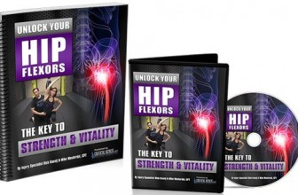 Unlock Your Hip Flexors Program by Mike Westerdal & Rick Kaselj: Full Review